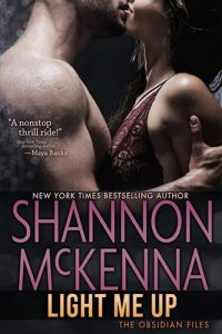 Light Me Up by Shannon McKenna