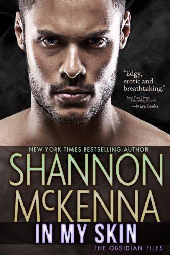 In My Skin by Shannon McKenna
